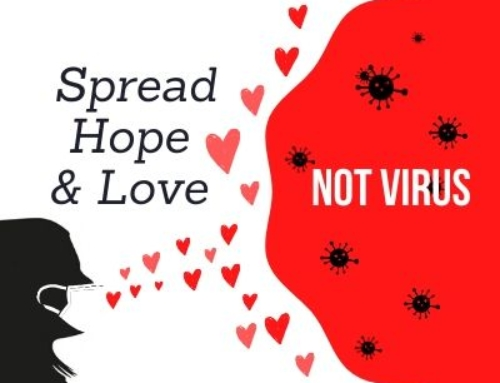 Spread Hope and Love, not Virus